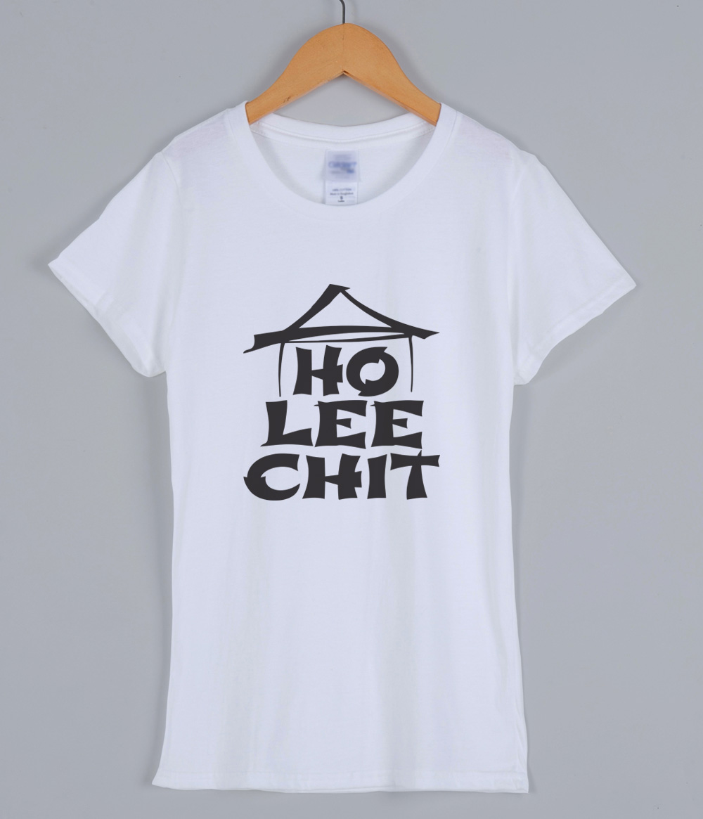 Adult Ho Lee Chit Holy Sh*t Funny Graphic T-Shirt For Women 2019 Summer Cotton T-shirts Lady Streetwear Female T-shirt Top Tee