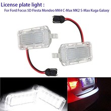 2 Pieces LED Rear License Plate Light License Number License Plate Lamp White Bright for Ford Fiesta Focus for Kuga for Mondeo 2pcs 12v 18 led car license plate light white number plate lamps light smd for ford fusion for mondeo mk2 for fiesta mk5
