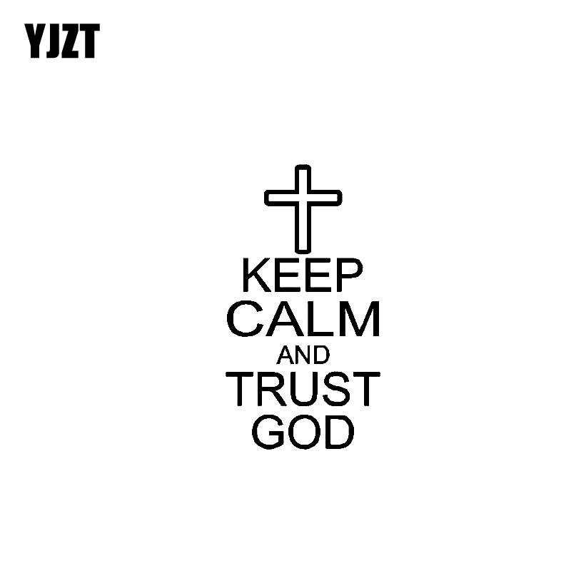 YJZT 6.9CM*12.7CM KEEP CALM AND TRUST GOD JESUS RELIGION CROSS Vinyl Car Motorcycle Sticker Decals Black/Silver C13-000188