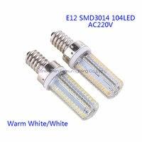 5ピース/ロットe12 led電球ランプ高電力smd3014 104 leds ac220vホワイト/ウォームホワイトライト置き換えるハロゲンスポットライトシャンデリ