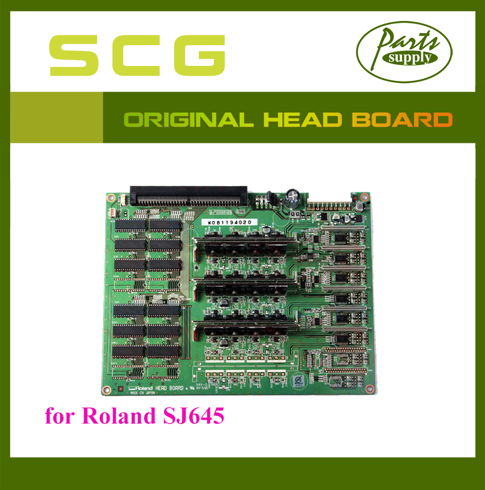 Original Roland SJ645 Head Board for FJ-540 /640/740/SJ-1000/SJ-1045EX/SJ-540/640/740/SC-540/SC-545EX/SJ-745EX/645EX/545EX 1pc solvent pump for roland sc540 545 sj 540 640 645 740 745 sj 1000 1045 xj 540 640 solvent pump printer series xc xj sc sj vp