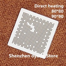 Direct heating  80*80  90*90  SEMS31 C  SEMS31  BGA  Stencil Template
