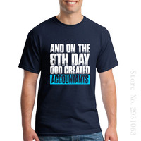 Classic Cheap Mens T Shirts And On The 8th Day God Created Accountants Short Sleeve Tees
