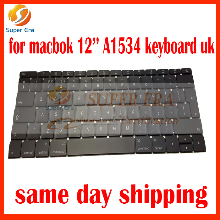 A1534 UK keyboard for macbook retina 12inch UK clavier keyboard without backlight early 2015 2016year early 2016year new original a1534 for macbook 12 a1534 sp spain spanish keyboard without backlight backlit emc 2991
