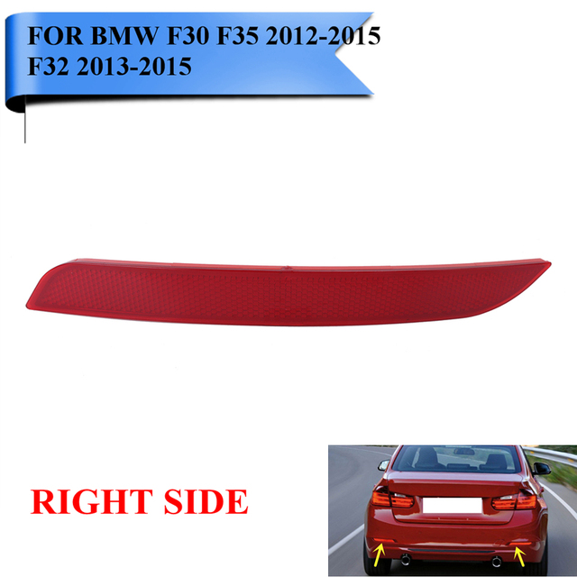 For BMW F30 F35 3-Series 2012-2015 F32 4-Series Right Side Clear Rear Bumper Reflector Fog Warn Light Auto Car Styling #W099-R