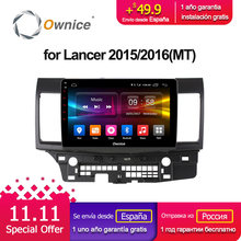 Ownice C500+ G10 Android 8.1 Car GPS dvd Player Navi for Mitsubishi Lancer 2015 2016 2G+32G Octa Core Radio Multimedia 4G LTE