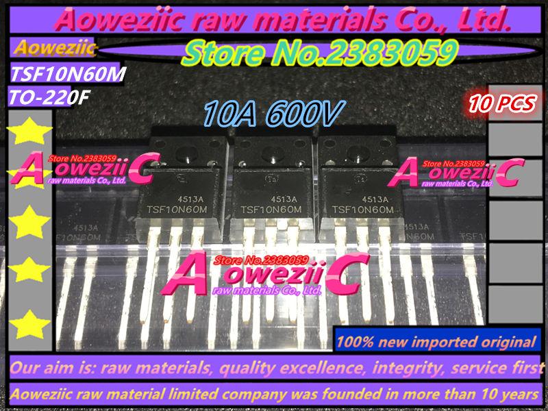 Aoweziic 100% New Imported Original TSF10N60M 10N60 10A 600V TSF12N60M 12N60 12A 600V TO-220F TSP8N60M 8A 600V TO-220 Transistor