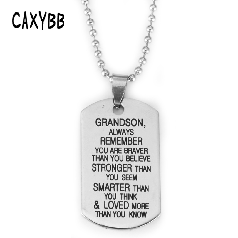 Caxybb TO My Grandson Stainless steel necklace Grandchildren necklace dog tag Pendant necklaces Engraving letters Jewelry