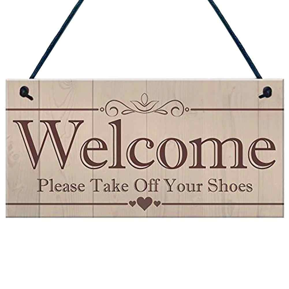 Welcome Please Take Off Your Shoes Hanging Plaque Sign House Porch Decoration