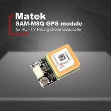 купить Matek Systems Ublox SAM-M8Q GPS Module Support GLONASS Galileo QZSS SBAS for RC Drone FPV Racing по цене 2134.35 рублей