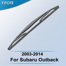 Задняя щетка стеклоочистителя YITOTE для Subaru Outback 2003, 2004, 2005, 2006, 2007, 2008, 2009, 2010, 2011, 2012, 2013, 2014