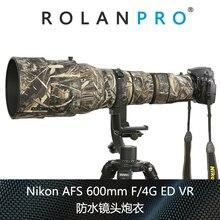 ROLANPRO водостойкий Объектив Камуфляж пальто дождевик для Nikkor Nikon AF-S 600 мм f/4 г ED VR объектив защитный чехол Gus Чехол Открытый