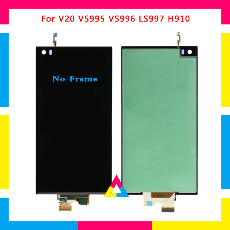 LCD Display Screen With Touch Screen Digitizer Assembly For LG V20 VS995 VS996 LS997 Black No Frame or with FrameLCD Display Screen With Touch Screen Digitizer Assembly For LG V20 VS995 VS996 LS997 Black No Frame or with Frame