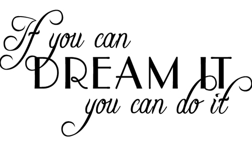 Free Shopping If You Can Dream It You Can Do It Vinyl Wall
