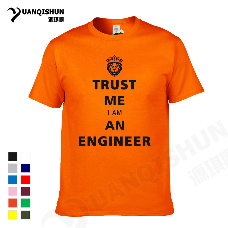 Yuanqishun Boutique T-shirt New Trust Me I Am An Engineer Keep Calm Humor T Shirt Lion Head Crown Tops Letter Printing Brand Tee Spare No Cost At Any Cost