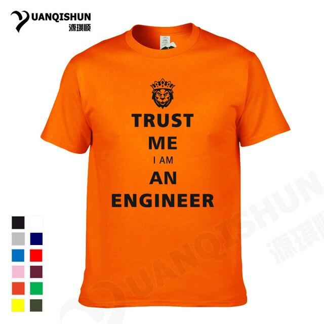 e4e4eb04 YUANQISHUN Boutique T-shirt New TRUST ME I AM AN ENGINEER KEEP CALM HUMOR T