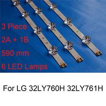3 Piece/lot Baru Lampu Latar LED Strip untuk LG 32LY760H 32LY761H TV Asli Perbaikan Lampu Latar LED Strip Bar B jenis Lampu(China)