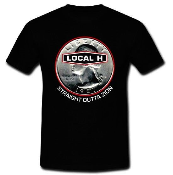 LOCAL H Sraight Outta Zion Post Grunge Hole Mad Season T-shirt S M L XL 2XL 3XL
