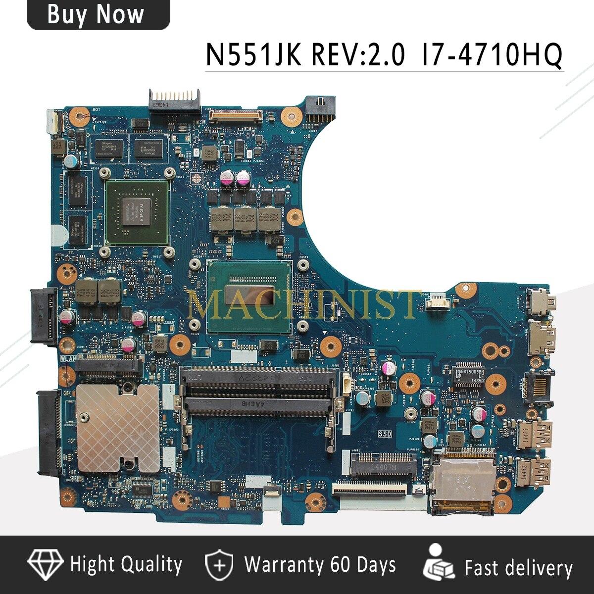 N551JK motherboard  For ASUS G551JM N551J N551JM N551JW N551JW N551JQ N551JX N551JK laptop motherboard REV 2.0 I7-4710HQN551JK motherboard  For ASUS G551JM N551J N551JM N551JW N551JW N551JQ N551JX N551JK laptop motherboard REV 2.0 I7-4710HQ