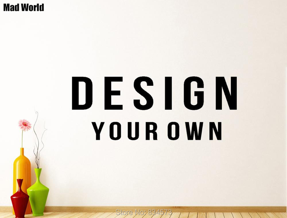 Mad World Personalised Custom Design Your Own Wall Art Stickers