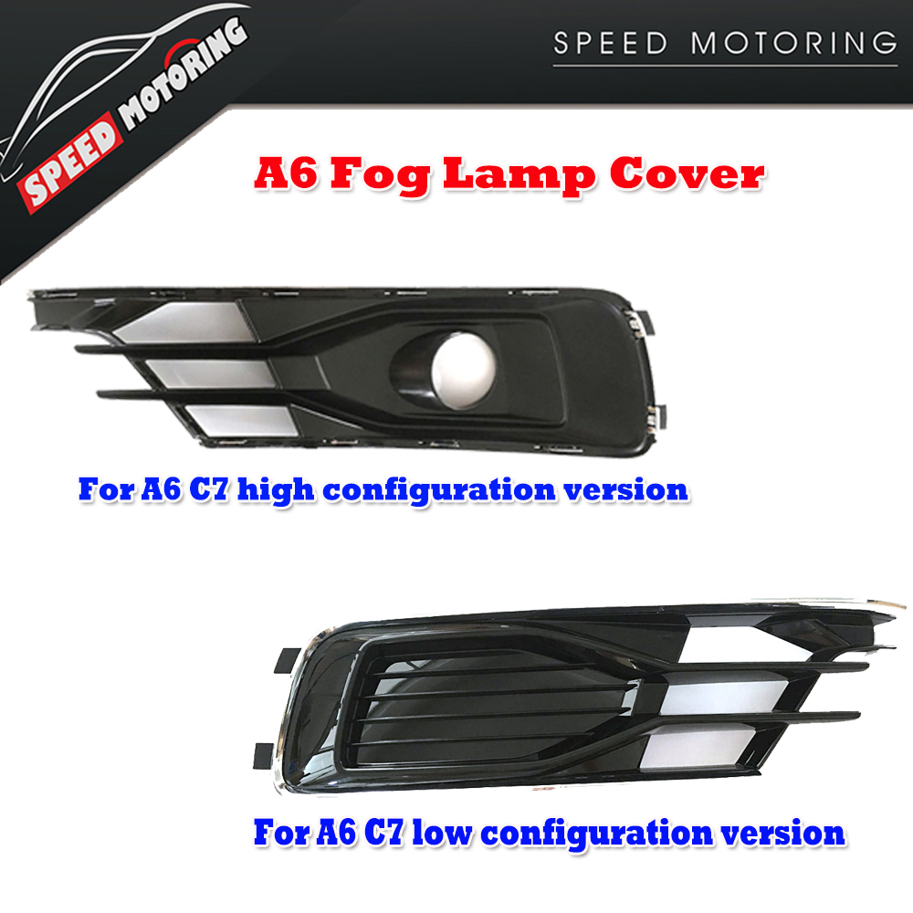 ФОТО A6 ABS Plastic Fog Lamp Grill Covers for AUDI A6 C7 4G 2016 Facelift ( high / Low configuration )