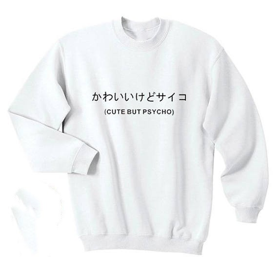 293b8666 Cute But Psycho Japanese pullover harajuku jumper Hate Love Hipster Tumblr  Crewneck Sweatshirt moletom do tumblr tops Jumper
