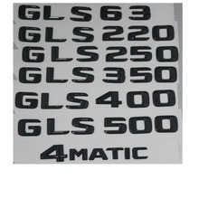 Gloss Black Trunk Letters Number Badge Emblem Emblems for Mercedes Benz GLS63 GLS350 GLS400 GLS500 GLS550 GLS250 4MATIC