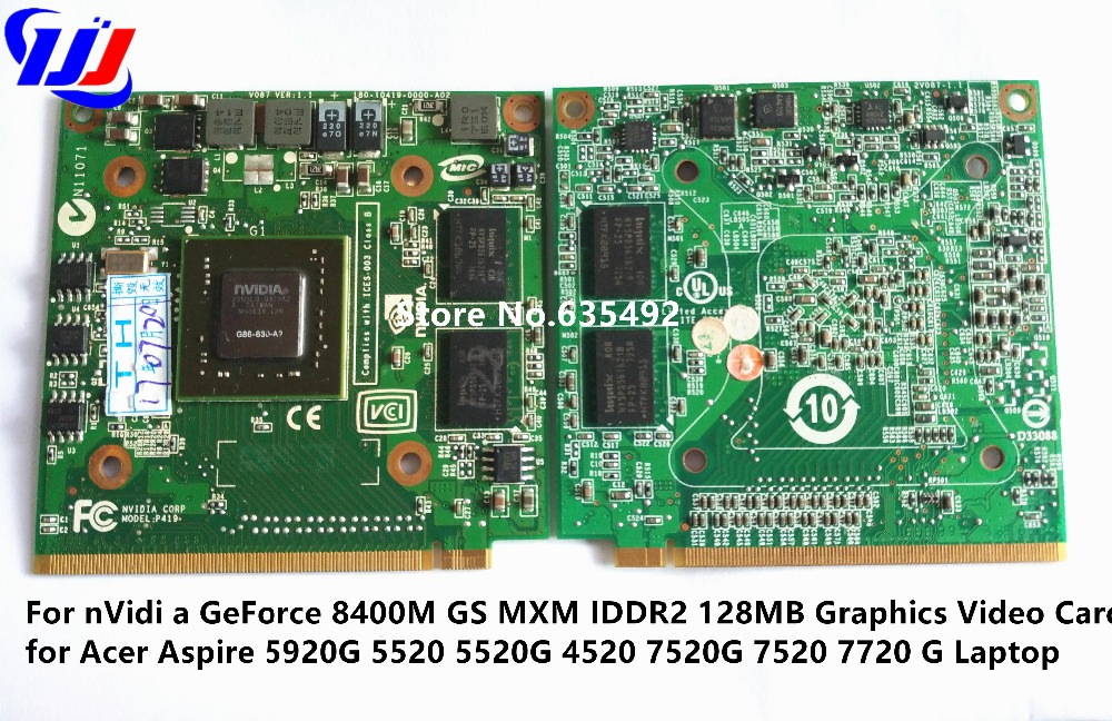 For nVidi a GeForce 8400M GS MXM IDDR2 128MB Graphics Video Card for Acer Aspire 5920G 5520 5520G 4520 7520G 7520 7720 G Laptop laptop motherboard for acer aspire 4743 4743g hm55 geforce gt540m mb rfh01 002 mbrfh01002 je43 cp mb 48 4ni01 02m mainboard