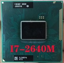 SR03R إنتل كور i7 2640M معالج الكمبيوتر المحمول المقبس G2 rPGA988B دفتر وحدة المعالجة المركزية 100% تعمل بشكل صحيح I7 2640M