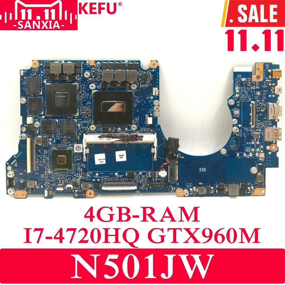 KEFU N501JW Laptop motherboard for ASUS N501JW N501J G501JW G501J UX50JW UX501J Test original mainboard 4G RAM I7-CPU GTX960M парктроник silverstone f1 interpower ip 416