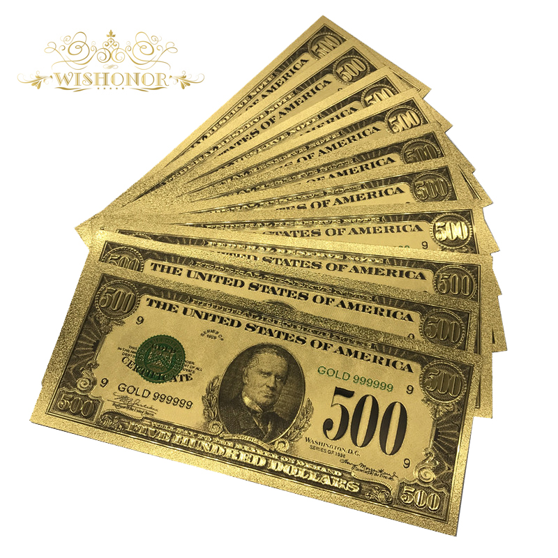 10pcs lot American 1918 Edition 500 Dollars Bills 24k Gold Foil Banknote World Currency Replica Money Banknote Gift in Gold Banknotes from Home Garden
