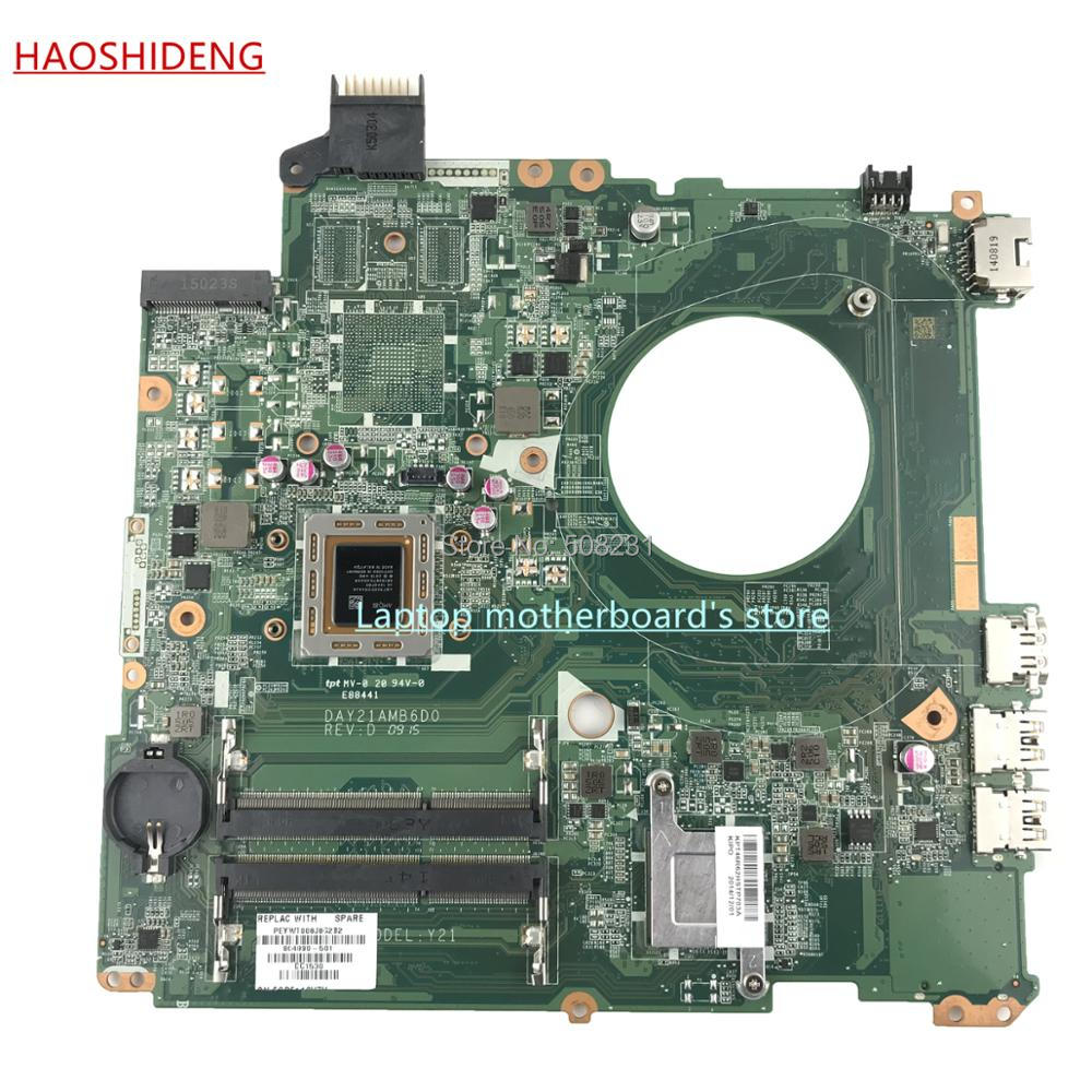 HAOSHIDENG 804890-501 Y21 DAY21AMB6D0 for HP HP PAVILION 15-P 15Z-P motherboard with A10-7300M ,All functions fully Tested 744009 501 744009 001 for hp probook 640 g1 650 g1 motherboard socket 947 hm87 ddr3l tested working