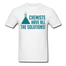 T Shirt With Print Short Sleeve Premium O-Neck Mens Chemistry Chemists Have All The Solutions Quote Tee Shirts