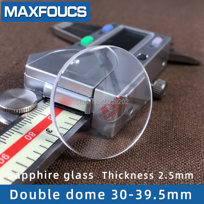 Watch Glass Anti-scratch Sapphire Crystal Double Dome Thick 2.5/2.2/2.3/2.4/2.6mm Diameter 30 Mm ~ 39.5 Mm