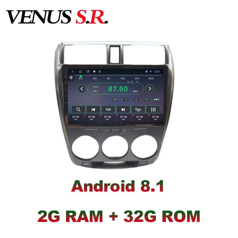 VenusSR Android 8,1 ips 2 г + 32 г 8 ядерный автомобильный dvd плеер gps навигация Мультимедиа для Honda City радио 2008 2013 автомобильный стерео