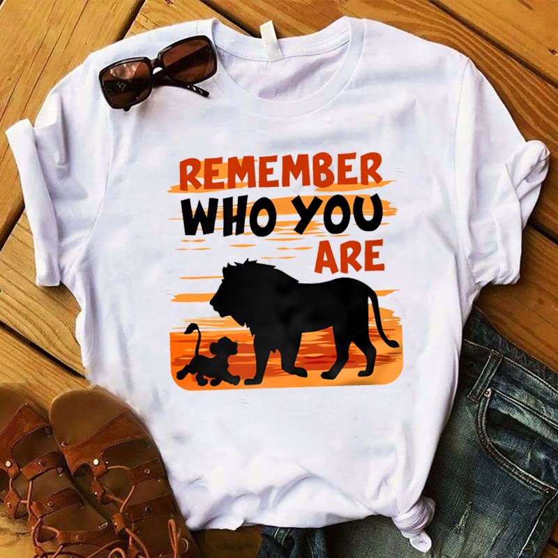 Fashion Women T Graphic Top Tshirt Remember Who You Are <font><b>Lion</b></font> <font><b>King</b></font> <font><b>Hakuna</b></font> <font><b>Matata</b></font> Female Tee Shirt Femme Ladies Clothes T-shirt image