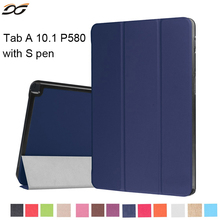 Para samsung galaxy tab case alta calidad tri flod pu leather case para samsung tab a a6 10.1 p580 p585 con s pen
