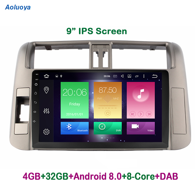 Aoluoya IPS 4 GB RAM 32 GB ROM octa-core Android 8.0 lecteur DVD de voiture pour Toyota Prado 150 2010 2011 2012 2013 Radio GPS navigation
