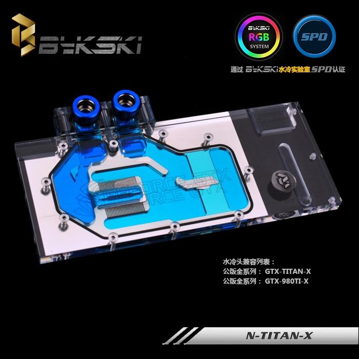 Bykski N-TITAN-X VGA Water Cooling Block for Reference GTX TITAN X GTX980TI n titan x bykski gpu water cooler compatible for gtx titan x gtx 980ti x computer case watercooling block with controller