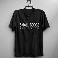 EnjoytheSpirit Tetas Pequeñas Camisa Camiseta Gran Sueño de Inspiración Para Mujer Divertida Camiseta Gráfica Feminista Impreso Mujeres Casual Fit