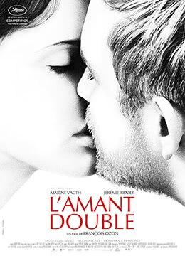 《双面情人》2017年法国,比利时剧情,爱情,惊悚电影在线观看