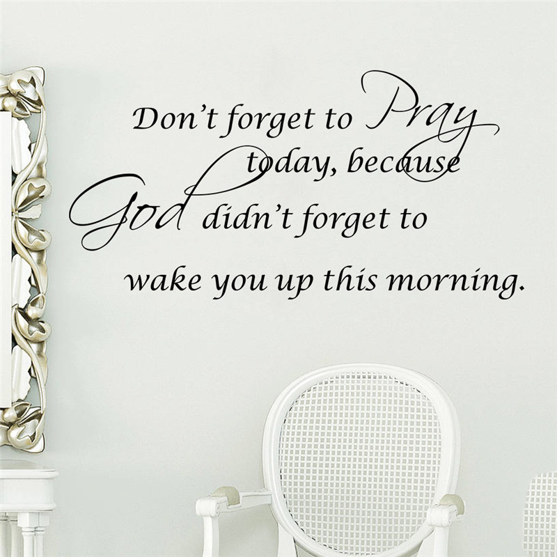 Wake Up To A Fresh Bedroom Style: Don't Forget To Pray Today Quotes Christian God Bless Wall