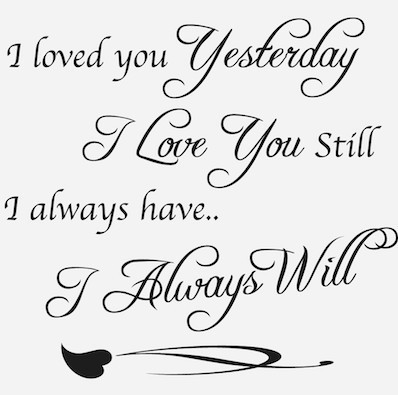 I Loved You Yesterday Vinyl Wall Saying Decal Sticker Cute Romantic Magnificent Romantic Saying