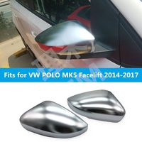 For VW Volkswagen POLO MK5 Facelift 2014 2017 6C 6R Matt Chromed Rear View Mirror Wing Mirror Cover Replacement Car Accessories