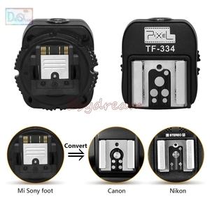 Image 2 - Pixel TF 334 Hot Shoe Adapter for Nikon Canon Flash and Sony New Multi Interface Camera A7 A9 A5100 A6600 A6500 A6100 A99 A77II