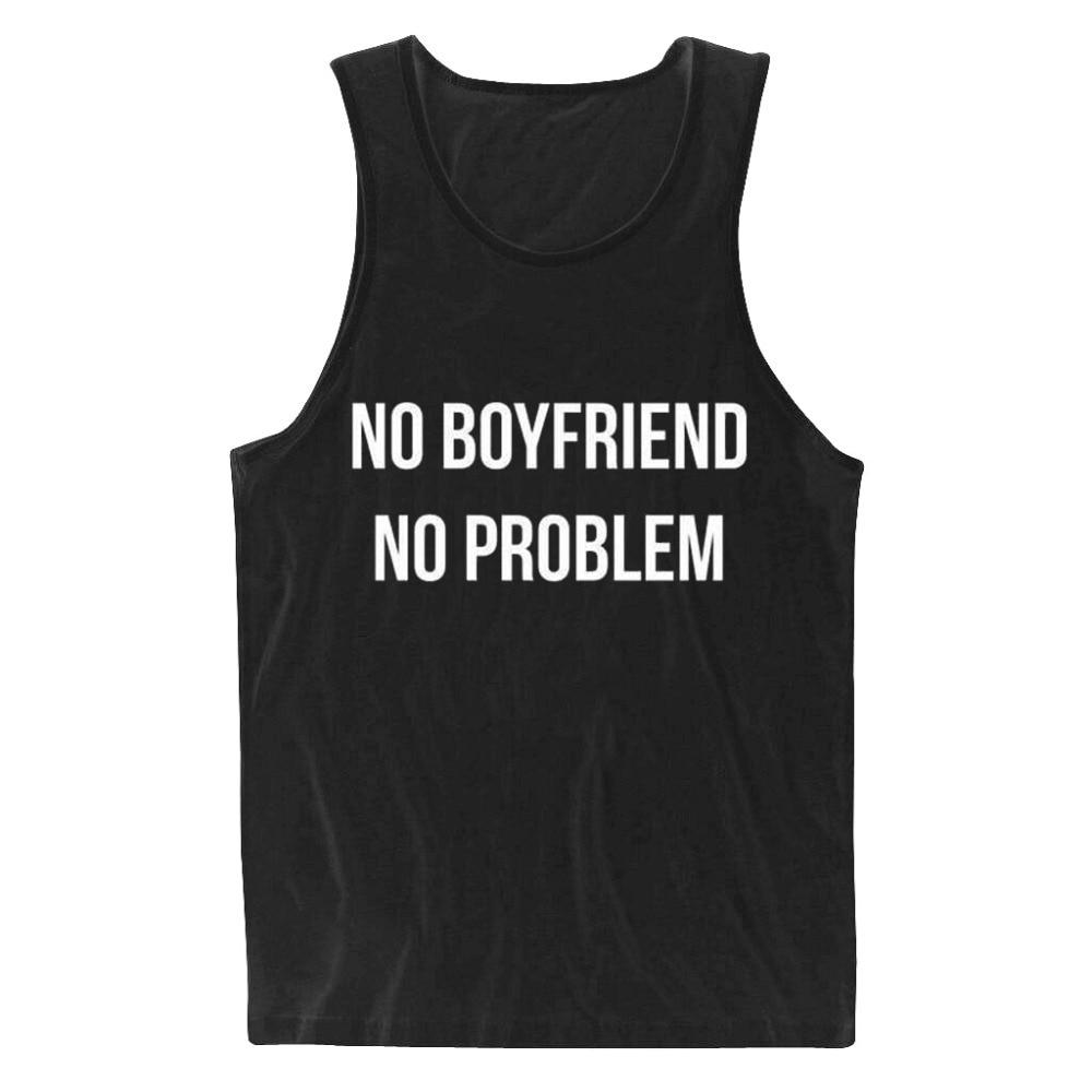 NO BOYFRIEND NO PROBLEM Women Tank Top Summer Vest t shirt to Lady - Կանացի հագուստ - Լուսանկար 1