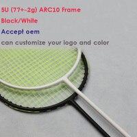 New Arrival ARC10 5U 77g Super Light Badminton Racket 100 Carbon Black White Badminton Racquet Traning
