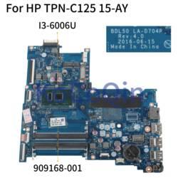 KoCoQin Laptop moederbord Voor HP TPN-C125 15-AY Core I3-6006U Moederbord 909168-001 909168-601 BDL50 LA-D704P SR2UW