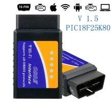 ELM327 OBD2 V1.5 Wifi 16 Spille eml 327 Scanner Strumento di Diagnostica Lettori di Codici a Scansione di Strumenti di Auto Auto pic18f25k80 Supporta Android IOS