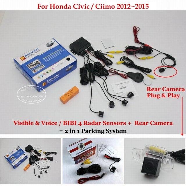 Car Parking Sensors + Rear View Back Up Camera = 2 in 1 Visual / BIBI Alarm Parking System For Honda Civic / Ciimo 2012~2015